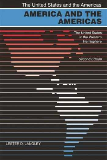 9780820328898-0820328898-America and the Americas: The United States in the Western Hemisphere (The United States and the Americas Ser.)