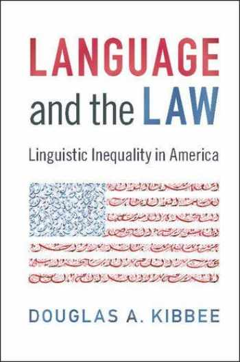 9781107623118-1107623111-Language and the Law: Linguistic Inequality in America