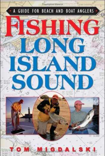 9781580801652-158080165X-Fishing Long Island Sound: A Guide for Beach and Boat Anglers