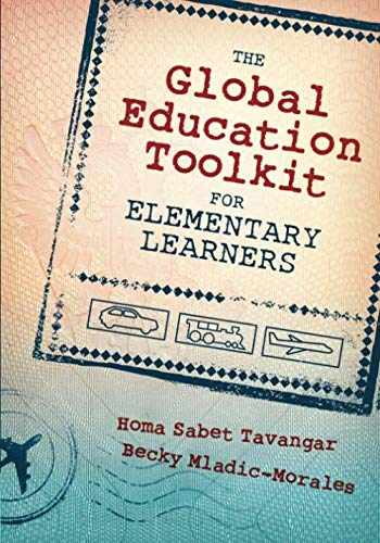 9781483344188-1483344185-The Global Education Toolkit for Elementary Learners
