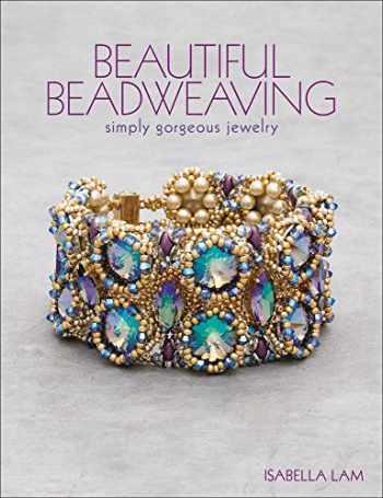 9781627003018-1627003010-Beautiful Beadweaving: Simply gorgeous jewelry