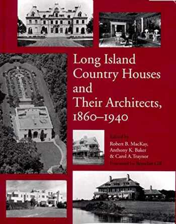 9780393038569-0393038564-Long Island Country Houses and Their Architects, 1860-1940
