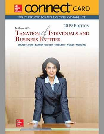 9781260189698-1260189694-Connect Access Card for McGraw-Hill's Taxation of Individuals and Business Entities 2019 Edition