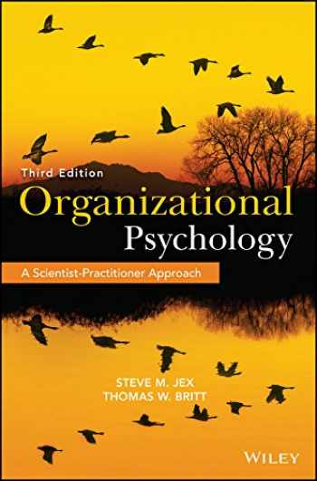 9781118724071-1118724070-Organizational Psychology: A Scientist-Practitioner Approach