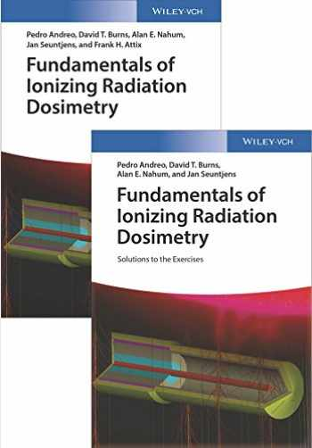 9783527343539-3527343539-Fundamentals of Ionizing Radiation Dosimetry: Textbook and Solutions