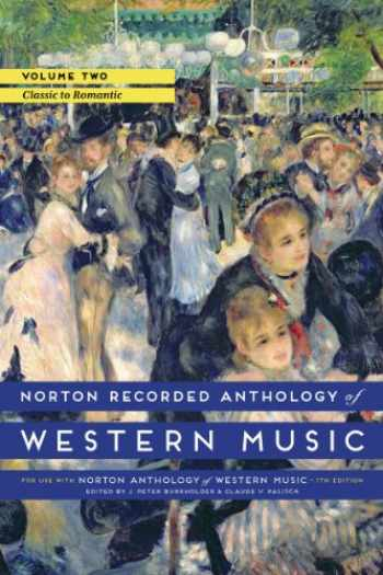 9780393936889-0393936880-Norton Recorded Anthology of Western Music (Seventh Edition) (Vol. 2: Classic to Romantic)