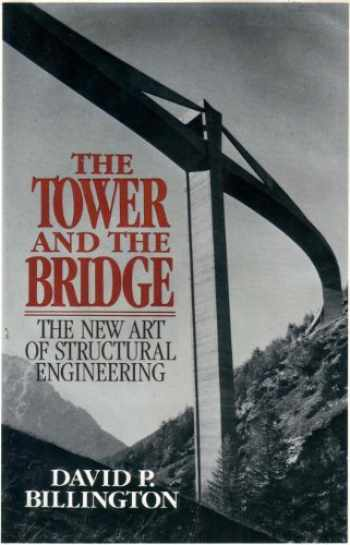 9780465086771-0465086772-Tower And The Bridge