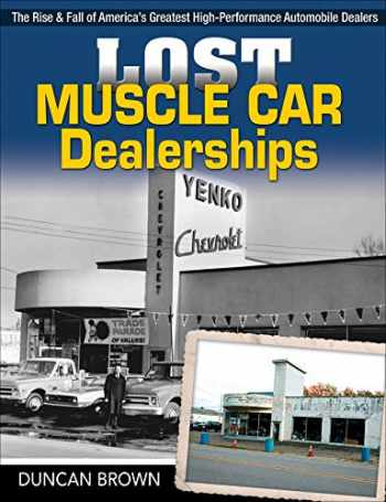 9781613254516-1613254512-Lost Muscle Car Dealerships