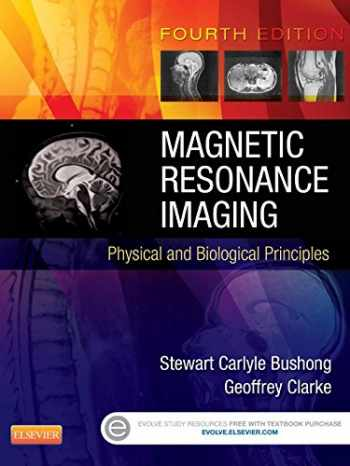 9780323073547-0323073549-Magnetic Resonance Imaging: Physical and Biological Principles