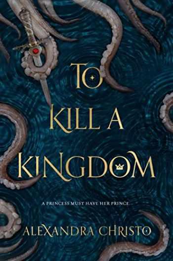 9781250112705-1250112702-To Kill a Kingdom
