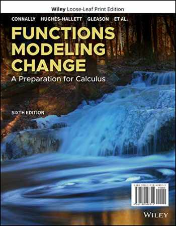 9781119498315-1119498317-Functions Modeling Change: A Preparation for Calculus