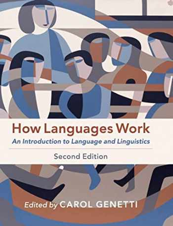 9781108470148-1108470149-How Languages Work: An Introduction to Language and Linguistics