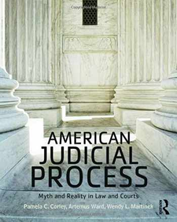 9781138647350-1138647357-American Judicial Process: Myth and Reality in Law and Courts