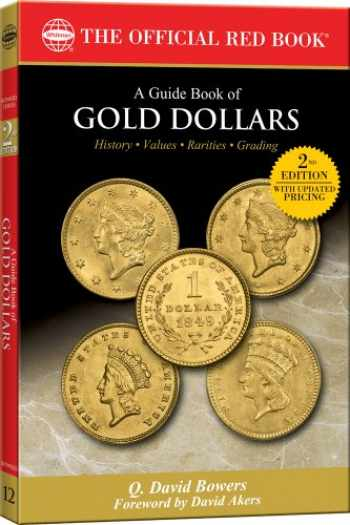 9780794832414-0794832415-A Guide Book of Gold Dollars (Official Red Books)