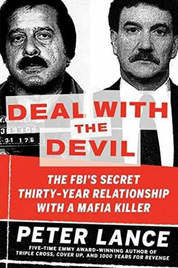 9780061455360-0061455369-Deal with the Devil: The FBI's Secret Thirty-Year Relationship with a Mafia Killer
