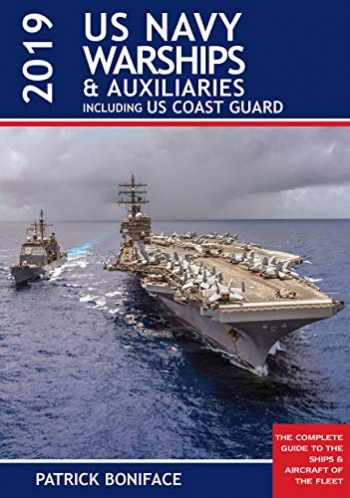 9781682474624-1682474623-US Navy Warships and Auxiliaries 4th edition: Including US Coast Guard