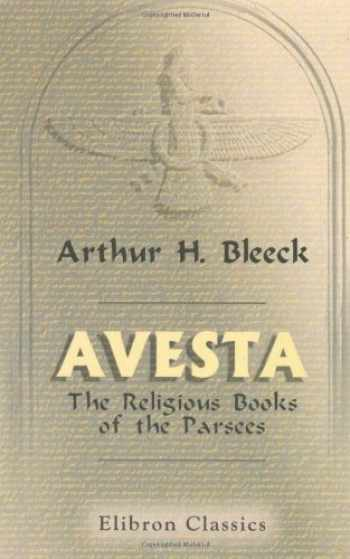 9781421205007-1421205009-Avesta: The Religious Books of the Parsees. Volumes 1-3