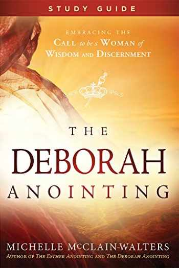 9781629994529-1629994529-The Deborah Anointing Study Guide