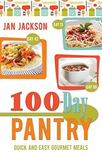 9780882909691-088290969X-100-day Pantry: 100 Quick and Easy Gourmet Meals