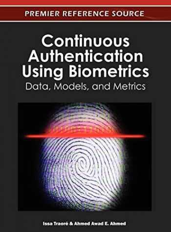 9781613501290-1613501293-Continuous Authentication Using Biometrics: Data, Models, and Metrics