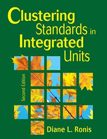 9781412955577-1412955572-Clustering Standards in Integrated Units