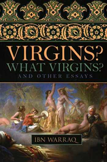 9781616141707-1616141700-Virgins? What Virgins?: And Other Essays