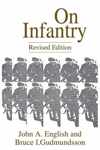 9780275949723-0275949729-On Infantry (The Military Profession Series) (Military Profession (Paperback))