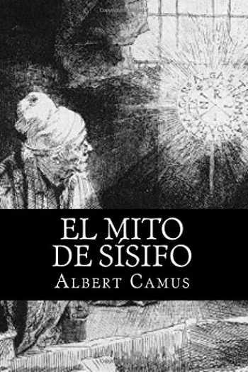 9781539012887-1539012883-El Mito de Sisifo (Spansih Edition) (Spanish Edition)