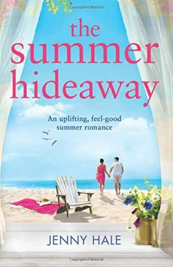 9781786817136-1786817136-The Summer Hideaway: An uplifting feel good summer romance