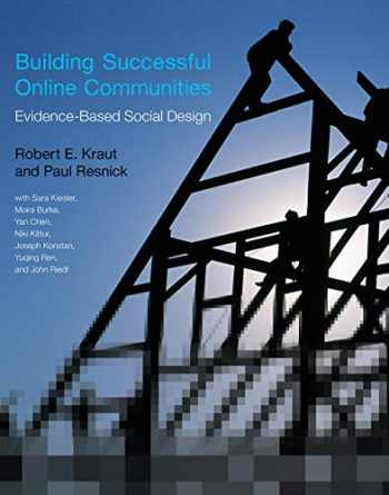 9780262528917-0262528916-Building Successful Online Communities: Evidence-Based Social Design (The MIT Press)