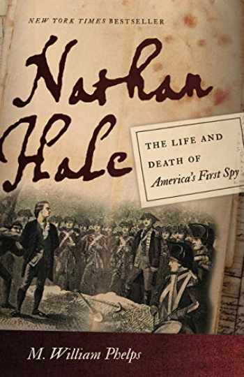 9781611687675-1611687675-Nathan Hale: The Life and Death of America's First Spy