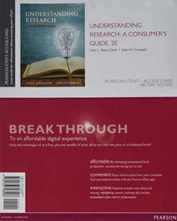 9780133398908-0133398900-Understanding Research: A Consumer's Guide, Enhanced Pearson eText -- Access Card