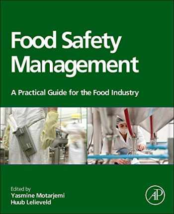 9780123815040-0123815045-Food Safety Management: A Practical Guide for the Food Industry