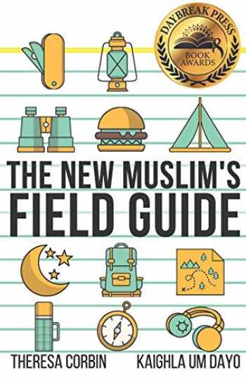 9781981328994-1981328998-The New Muslim's Field Guide