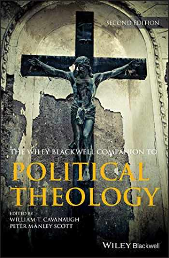 9781119133711-1119133718-Wiley Blackwell Companion to Political Theology (Wiley Blackwell Companions to Religion)
