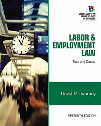 9781133188285-1133188281-Labor and Employment Law: Text & Cases (South-western Legal Studies in Business)
