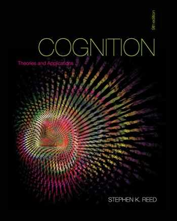 9781111834548-1111834547-Cognition: Theories and Applications