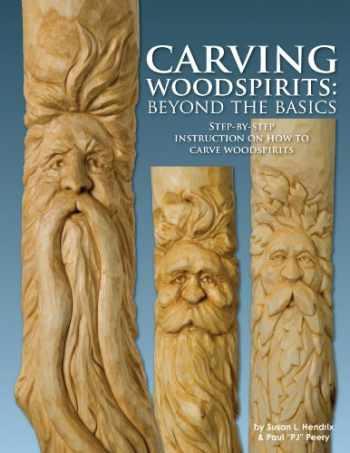 9780989907002-0989907007-Carving Woodspirits: Beyond the Basics