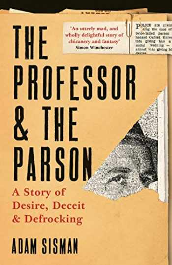 9781788162111-1788162110-The Professor and the Parson: A Story of Desire, Deceit and Defrocking