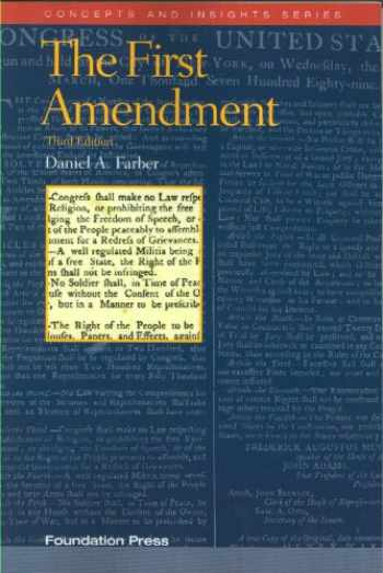 9781599417516-1599417510-The First Amendment (Concepts and Insights)