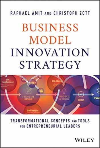 9781119689683-1119689686-Business Model Innovation Strategy: Transformational Concepts and Tools for Entrepreneurial Leaders
