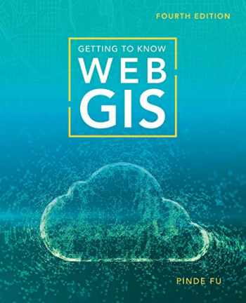 9781589485921-1589485920-Getting to Know Web GIS