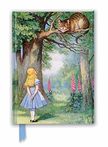 9781787555723-1787555720-John Tenniel: Alice and the Cheshire Cat (Foiled Journal) (Flame Tree Notebooks)