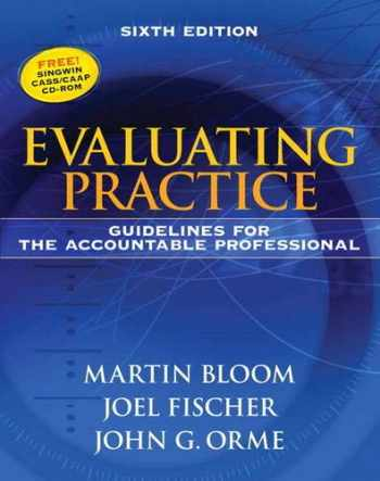 9780205612017-0205612016-Evaluating Practice: Guidelines for the Accountable Professional (6th Edition)
