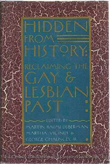 9780453006897-0453006892-Hidden from History: Reclaiming the Gay and Lesbian Past
