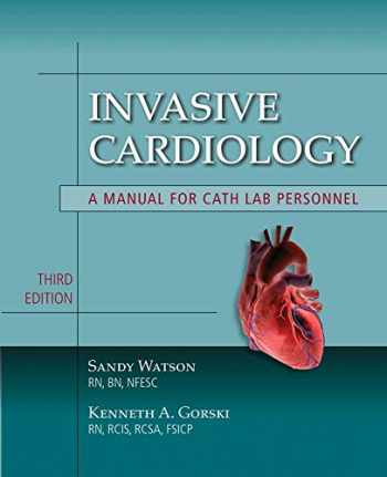 9780763764685-076376468X-Invasive Cardiology: A Manual for Cath Lab Personnel (Learning Cardiology)