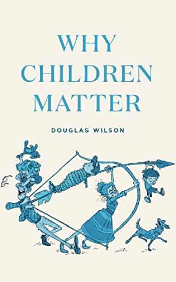 9781947644427-1947644424-Why Children Matter
