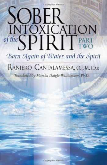 9781616363215-1616363215-Sober Intoxication of the Spirit Part Two