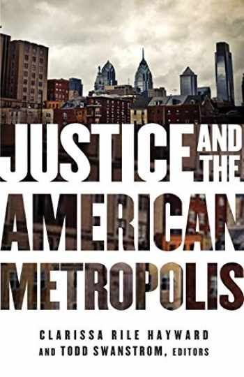 9780816676132-0816676135-Justice and the American Metropolis (Globalization and Community)