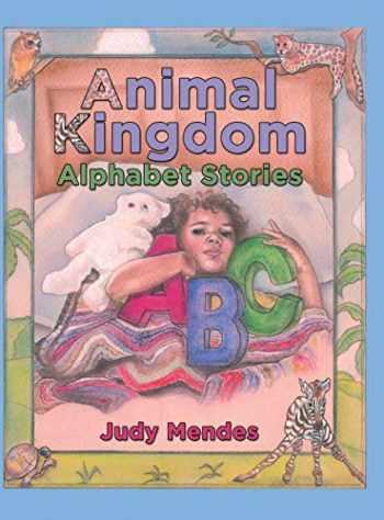 9781480879492-1480879495-Animal Kingdom Alphabet Stories